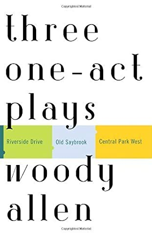 Three One-Act Plays: Riverside Drive Old Saybrook Central Park West (Paperback) - Common - Riverside Drive