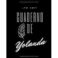 """¡YO SOY! Cuaderno de Yolanda - Tipo de Hoja Líneas - tamaño grande 8.5"""" x 11"""""""