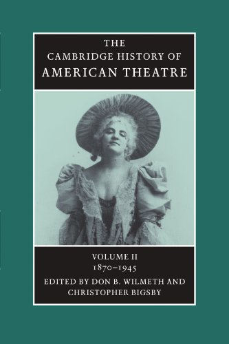2: The Cambridge History of American Theatre (Volume 2) by Brand: Cambridge University Press
