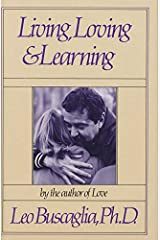 Living Loving and Learning Kindle Edition