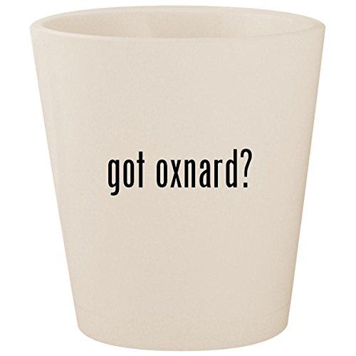 got oxnard? - White Ceramic 1.5oz Shot Glass