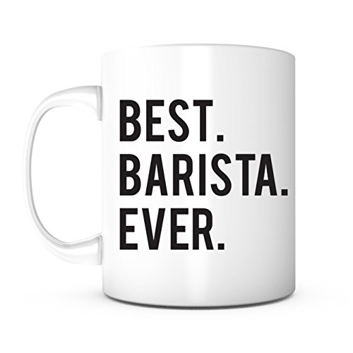 - Best Barista Ever-Gifts for Baristas,Birthday Gifts for Barista,Barista Coffee Mugs,Barista Gifts,Coffee Lover Gift,Christmas Gift for Barista,Best Coffee Expert,Barista Present