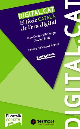Descargar Libro Digital Cat. El Lèxic Català De L'era Digital Joan Carles Villalonga