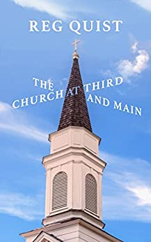 The Church at Third and Main by [Quist, Reg]