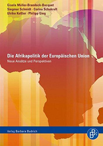 Die Afrikapolitik der Europäischen Union: Neue Ansätze und Perspektiven