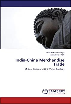 India-China Merchandise Trade: Mutual Gains and Unit Value Analysis