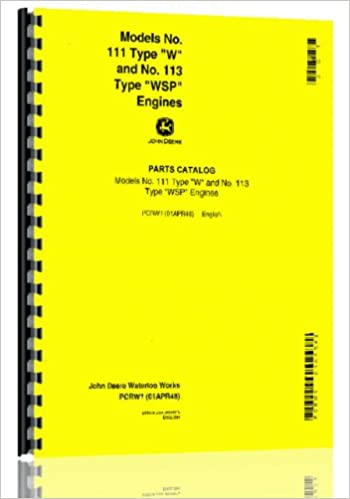 John Deere 111 113 W Wsp Engine Parts Manual John Deere Amazoncom