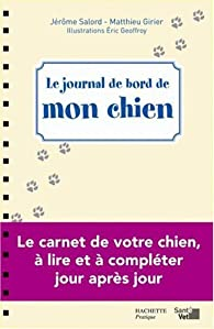Le journal de bord de mon chien par Jérôme Salord