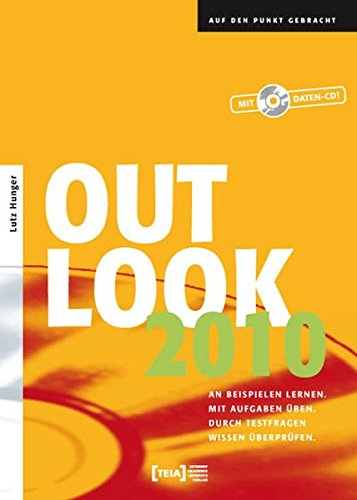 outlook-2010-an-beispielen-lernen-mit-aufgaben-ben-durch-testfragen-wissen-berprfen