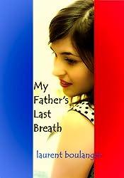 My Father's Last Breath (English Edition)