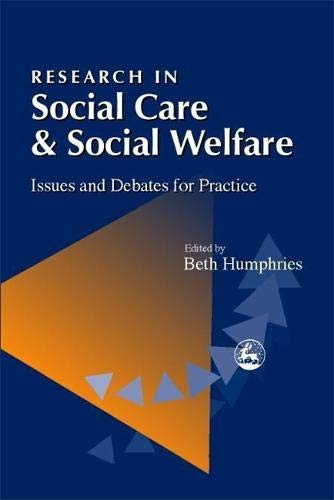Research in Social Care and Social Welfare: Issues and Debates for Practice pdf