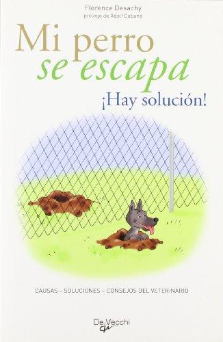Mi Perro Se Escapa Animales Libro Florence Desachy Epub