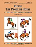 Riding the Problem Horse (Threshold Picture Guide) (Threshold Picture Guide)