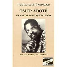 Omer adote un martyr politiquedu togo