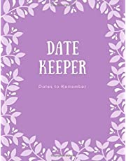 Dates to Remember Book: Perpetual Calendar Special Dates Birthday Anniversary Reminder Book