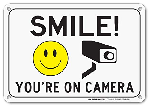 (Smile You're On Camera Sign, Area Under Video Surveillance Sign Warning for CCTV Monitoring System, Outdoor Rust-Free Metal, 7