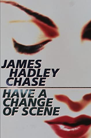 book cover of Have a Change of Scene