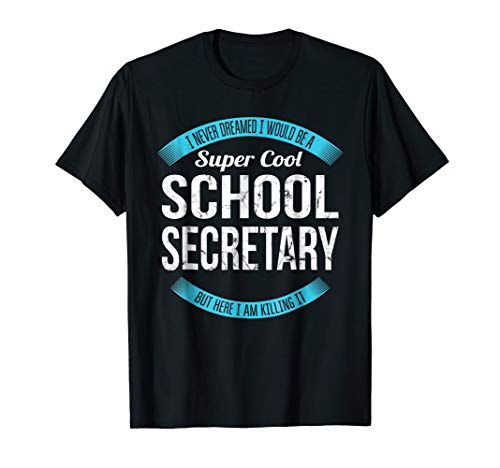 Super Cool School Secretary T-Shirt Gifts Funny