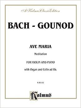 Johann Sebastian // Gounod Ave Maria Bach Charles violin and piano; cello