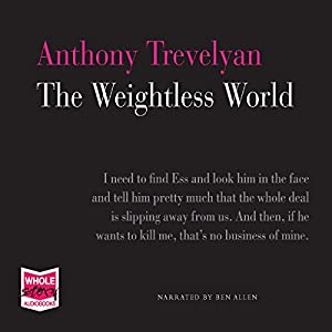 The Weightless World Audiobook