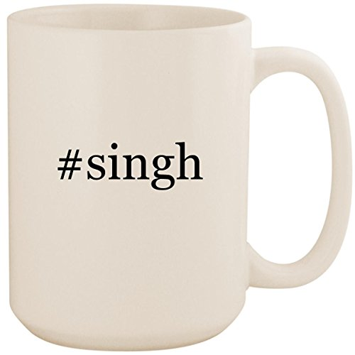 #singh - White Hashtag 15oz Ceramic Coffee Mug Cup (Best Of Sukhwinder Singh)