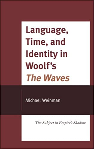 Amazon.com: Language, Time, and Identity in Woolfs