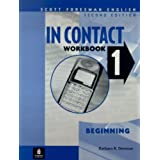 In Contact 1, Beginning, Scott Foresman English Workbook