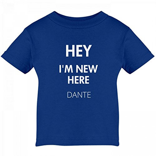 FUNNYSHIRTS.ORG Hey I'm New Here Dante: Infant Cotton T-Shirt