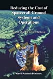 img - for Jiun-Jih Miau: Reducing the Cost of Spacecraft Ground Systems and Operations (Paperback); 2010 Edition book / textbook / text book
