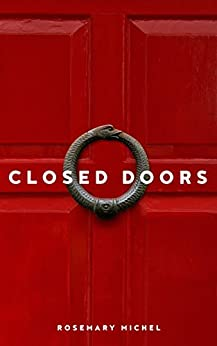 Closed Doors by [Michel, Rosemary]