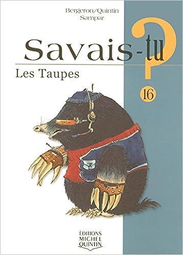 En ligne téléchargement gratuit Savais-tu - numéro 16 Les taupes epub pdf