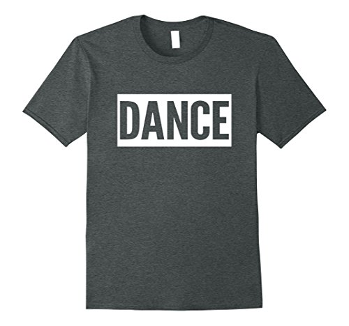 Mens FUNNY DANCE DANCING T-SHIRT [DANCER CLOTHING & GIFT IDEA] 3XL Dark (Disco Outfit Ideas)