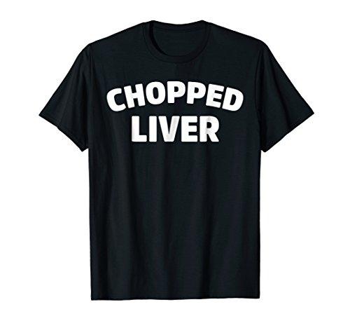 Chopped Liver - Chopped Liver T-shirt