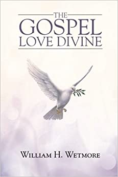 The Gospel: Love Divine