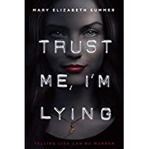 Trust Me, I'm Lying (Trust Me Series)