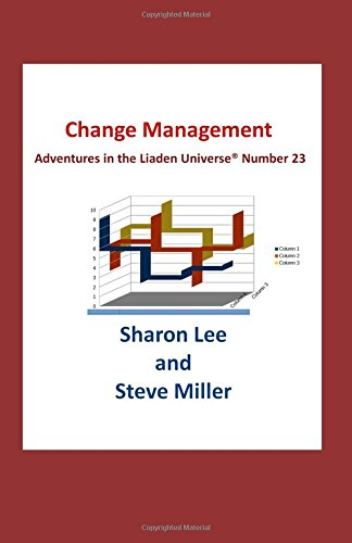 Change Management (Adventures in the Liaden Universe®)