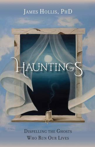 Hauntings - Dispelling the Ghosts Who Run Our Lives [Paperback Edition] by Chiron Publications