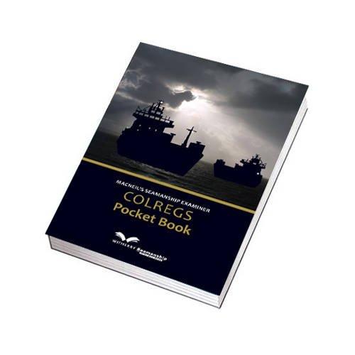 Macneil's Seamanship Examiner COLREGS Pocket Book