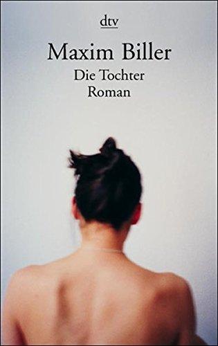Die Tochter: Roman (dtv Literatur)