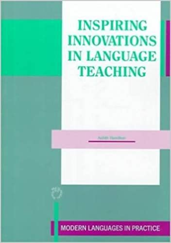 Read online Inspiring Innovations in Language Teaching (Modern Language in Practice) PDF, azw (Kindle), ePub