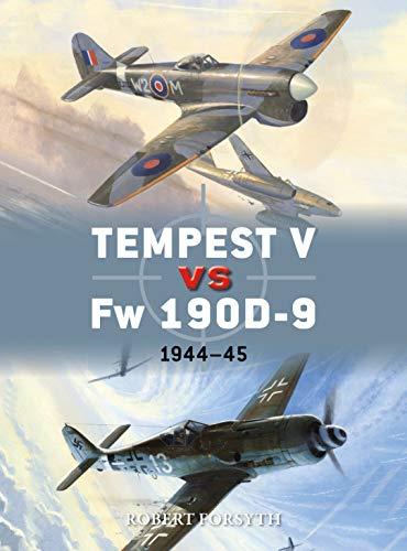 Tempest V vs Fw 190D-9: 1944-45 (Duel Book 97) ()