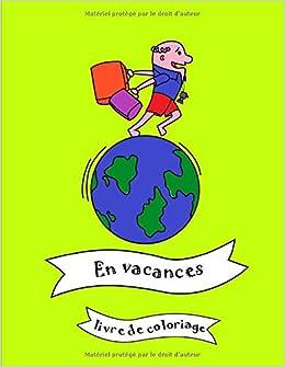 Coloriage Garderie Ecole.En Vacances Livre De Coloriage Pour Bebes Bambins Et