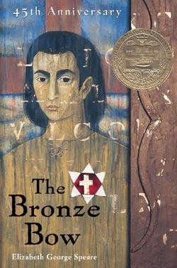 Elizabeth George Speare: The Bronze Bow (Paperback); 1971 Edition (The Bronze Bow By Elizabeth George Speare)