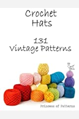 Crochet Hats: 131 Vintage Patterns Paperback