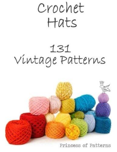 Crochet Hats: 131 Vintage Patterns