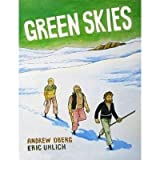 [ GREEN SKIES ] BY Oberg, Andrew ( Author ) Apr - 2010 [ Paperback ]