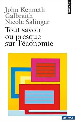 Téléchargement gratuit d'ebooks epub sur Google Tout savoir, ou presque, sur l'économie PDF 2020057794