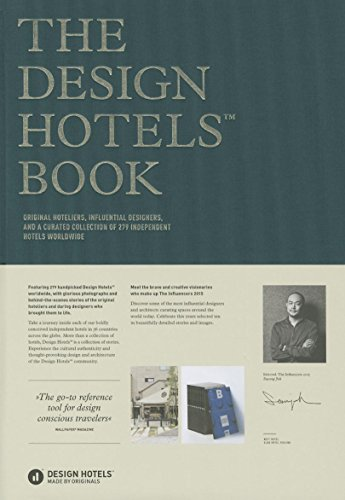The Design Hotels Book: Edition 2015 by Gestalten