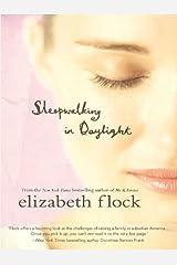 Sleepwalking in Daylight Kindle Edition