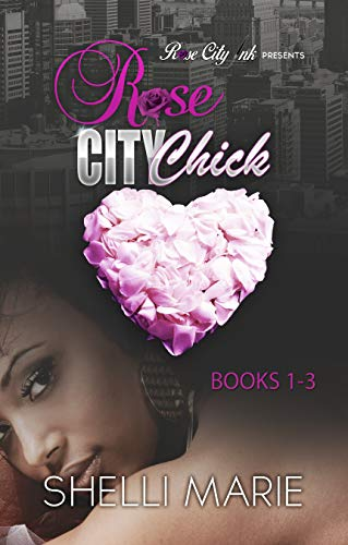 Rose City Chick: Box Set (Books 1-3)